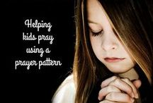 Prayer / Prayer ideas for kids and family: quotes, journal, pictures, and tips on how to connect with God through prayer.
