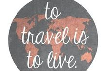 "Travel Quotes / ""to travel, is to live""..."