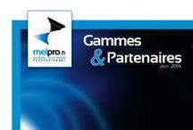 MELPRO : Gammes & partenaires 2013/14 / Découvrez les gammes et partenaires de MELPRO