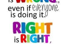 Everyday wisdom / Quotes