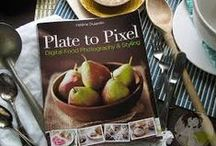 "✿ Plate To Pixel ✿ / Food Styling&Photography Tips & Tutorials. Plus helpful techniques for shooting and editing photographs.Don't forget to take a look at my other board ""Eye Candy""which is Jaw-dropping beautiful food photographs to inspire."