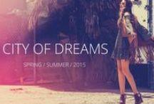 City of Dreams (Lookbook) / Summer 2015 Lookbook