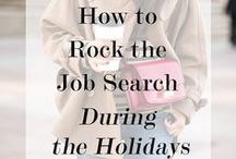 Job Search Tips / Tips and tricks from the pros on how to give yourself the edge over the competition. It's tough out there!