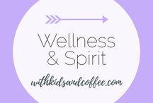 Wellness and Spirit