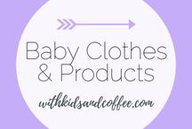 Baby Clothes and Products / Baby Clothes and Baby Products that I love! From cute outfits to mama must-haves, this list has it all.