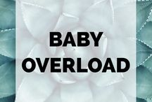 Baby Overload / All things baby! Newborns, infants, babies...you name it. Everything from parenting tips and tricks, cute baby clothes, and game-changing baby products for your little love