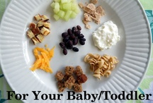 Toddler & Baby Foods / by Jenny Tschirhart
