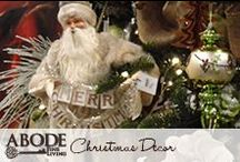 Christmas Decor  / by Abode Fine Living Scottsdale
