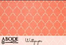 Wallpaper / by Abode Fine Living Scottsdale