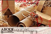 Holiday Wrapping / Creative wrapping ideas for the holiday season #giftwrap #holiday #presents / by Abode Fine Living
