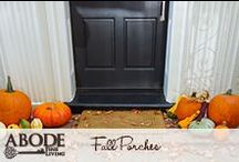 Fall Porches / Decorate your porches for the fall #outdoors #fall #decorations / by Abode Fine Living