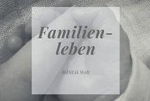 Familienleben / Familienblog, Freizeit, Leben mit Kind