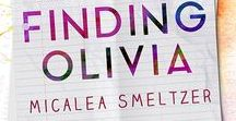 Finding Olivia / How far would you go to find yourself?  SPOILERS IF YOU HAVEN'T READ FINDING OLIVIA