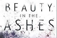 Beauty in the Ashes / Some stories are a fairytale...But this isn't one.