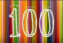 100 ! Idées & activités pour compter à 100 / Pour une journée un peu spéciale ... inoubliable !