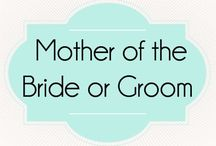 Mother of the Bride or Groom