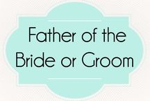 Father of the Bride or Groom