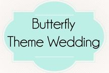 Butterfly Themed Wedding / Get inspiration for your butterfly themed wedding.