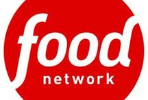 Food Network / by Bobbie Wallis
