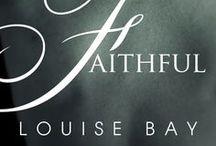 Faithful / A contemporary romance set in London