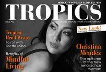 P R O J E C T • T R O P I C S / TROPICS Magazine, the first bilingual (Digital+Print) #Fashion & #Lifestyle brand for the global community. Follow us on Facebook: http://on.fb.me/1qNcIPL • Website: www.tropics-magazine.com