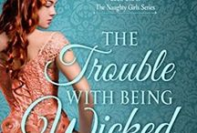 The Trouble With Being Wicked / Naughty Girls Book 1 - Ash and Celeste