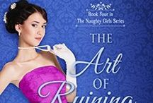 The Art of Ruining a Rake / The Naughty Girls Book 4 - Roman and Lucy
