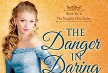 The Danger in Daring a Lady / Naughty Girls Book 6 - Darius and Cate