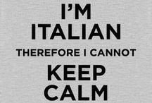 My crazy Italianess / Italian deep in the Soul