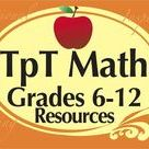 TpT Grades 6-12 Math / Teachers pay Teachers Grades 6-12 Math Resources!  Excellent products for educators, teachers, & homeschoolers.  If you wish to join this board please email me at mooreeducresources@yahoo.com