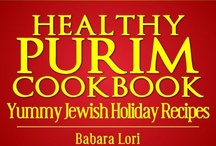 Healthy Purim Recipes / Eat and make fun #healthy #Purim #food, prepare various #recipes, dress up in costumes, have your kids join in the celebration. Purim is a fun holiday. / by Jewish / Kosher Recipes