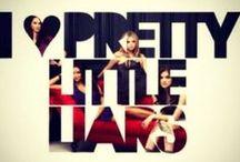 Pretty Little Liars / by Allison Noll