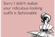 fashion, craft, life LOLs / LOLS, memes, macros about fashion, crafts, life and stuff... just for fun, just for laughs and brightening up your day
