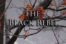 """The Black Rebel, In search of Tess - The """"What If"""" Scenario / What if it didn't go as planned? What if it happened this way instead?"""