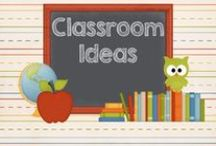 Classroom Ideas / Ideas for the classroom - inspiration, tricks, tips, resources and freebies!
