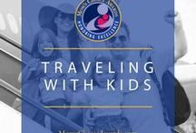 Traveling With Kids / Tips and tricks for traveling as a family.