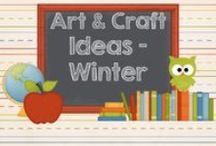 Craft and Art Ideas Winter / by AMC