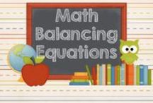Math - Balancing Equations / Resources for teaching students how to balance equations. / by AMC