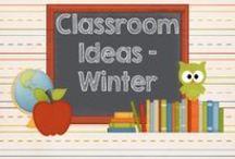 Classroom Ideas - Winter