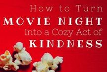 Movie Night (with heart!) / Add kindness to family movie night, whether it's a simple service project for families or simply a big-hearted movie full of opportunities for thoughtful (and cozy) conversation.