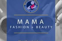 Mama Fashion + Beauty / low-maintenance, quick, and easy beauty ideas and tips for the mom on the go.
