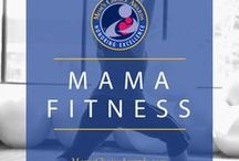 Mama Fitness / Workout ideas and inspiration for the busy mom.