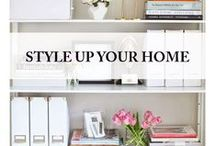 Style up your home / Styling ideas and inspiration for residential design.
