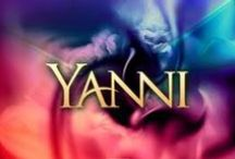 "The Music of YANNI / ""Music to Soothe the Soul""  / by TRAIL CRUZER"