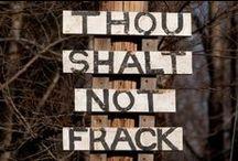 Fracking / by Little Chrissy