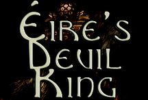 Éire's Devil King / The informational and inspirational pictures for the final book of my Éire's Viking Trilogy.