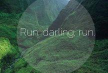 Run Darling, Run!