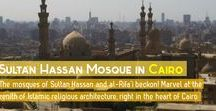 Sultan Hassan Mosque / This board aggregates pins of interest for the Sultan Hassan and Al-Rifa'i mosques in medieval Cairo, in Egypt
