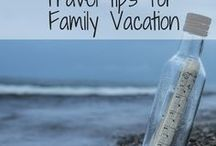 Travel tips for Family Vacation / Travel tips and tricks