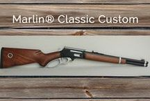 Marlin Classic Custom Lever Action / We cherish our Marlin lever actions because they feel right, look right, and shoot right. We enjoy their classic lines and superb handling almost as much as we enjoy hunting with them. But, dare we say it, there is something beyond just right. There is better than factory, and that's what our Classic Custom is all about.